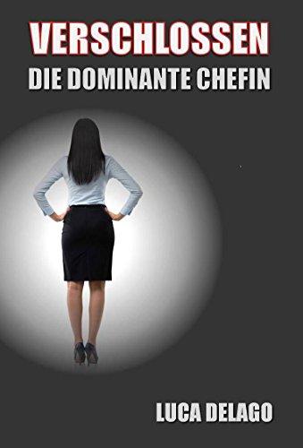 Der die weiblichen dominanz keuschheit